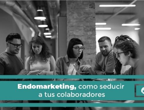 Endomarketing… Cómo seducir a tus colaboradores